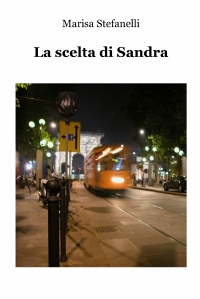 La scelta di Sandra