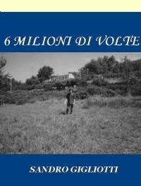 6 MILIONI DI VOLTE