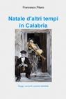 Natale d'altri tempi in Calabria