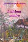 copertina di L'ultima madre