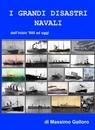 I grandi disastri navali