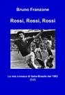 Rossi, Rossi, Rossi