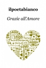 Grazie all'Amore