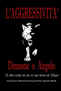 L'Aggressività: Demone o Angelo