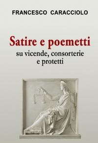 Satire e poemetti su vicende, consorterie e protetti