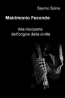 Matrimonio Fecondo