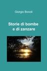 Storie di bombe e di zanzare
