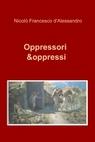 Oppressori & oppressi