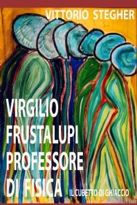 VIRGILIO FRUSTALUPI, PROFESSORE DI FISICA