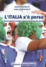 L'Italia s'è persa