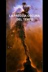 copertina LA FRECCIA OSCURA DEL TEMPO