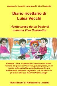 Diario ricettario di Luisa Vecchi – ricette prese da un baule di mamma Viva Costantini