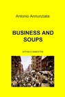 BUSINESS AND SOUPS