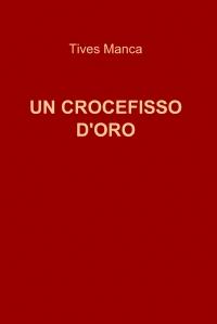 UN CROCEFISSO D'ORO