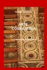 ARTE COSMATESCA