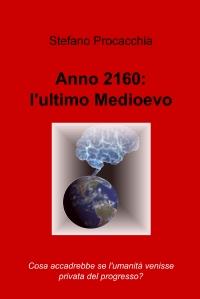 Anno 2160: l'ultimo Medioevo