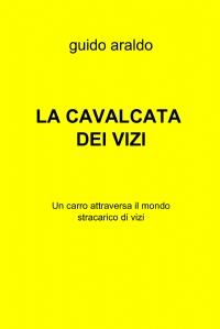 LA CAVALCATA DEI VIZI