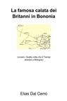 La famosa calata dei Britanni in Bononia