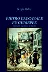 PIETRO CACCAVALE FU GIUSEPPE