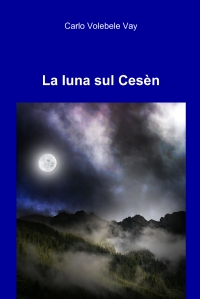 La luna sul Cesèn