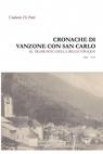 Cronache di Vanzone con San Carlo al tramonto...