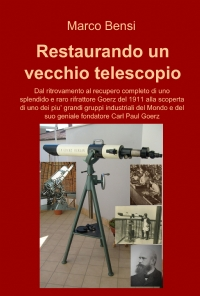 Restaurando un vecchio telescopio del 1911