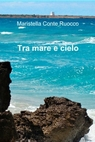 copertina Tra mare e cielo