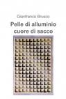 Pelle di alluminio cuore di sacco