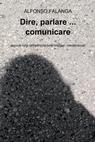 copertina Dire, parlare … comunicare