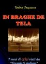 IN BRAGHE DE TELA