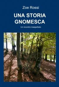UNA STORIA GNOMESCA