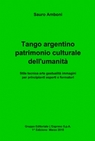 Tango argentino patrimonio culturale dell'umanità