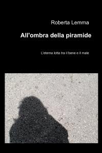 All'ombra della piramide