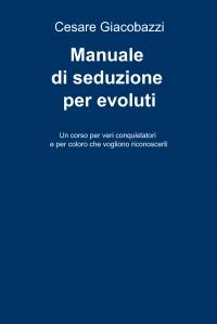 Amazon. Com: figa da zero: manuale di seduzione per seduttori da.