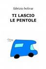 copertina di TI LASCIO LE PENTOLE