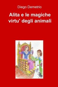 Alita e le magiche virtu' degli animali