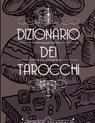 copertina di Dizionario dei Tarocchi