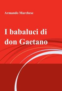 I babaluci di don Gaetano
