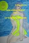 copertina Shilveral Quest – Vol I: L...