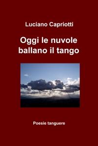 Oggi le nuvole ballano il tango
