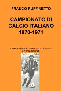 CAMPIONATO DI CALCIO ITALIANO 1970-1971