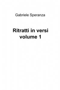 Ritratti in versi volume 1