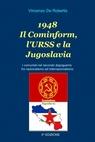 1948 Il Cominform, l'URSS e la Jugoslavia