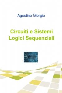 Circuiti e Sistemi Logici Sequenziali