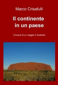Il continente in un paese