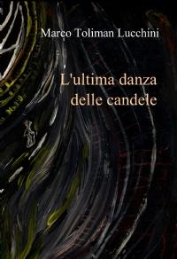 L'ultima danza delle candele