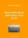 Storie della Storia dell'Antica Terra di Yel I