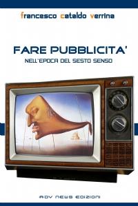 FARE PUBBLICITA' Nell''Epoca del Sesto Senso