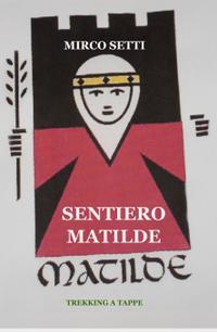 SENTIERO MATILDE