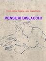 PENSIERI BISLACCHI